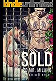 Sold To Mr. Milano (Evil Empires Book 1)