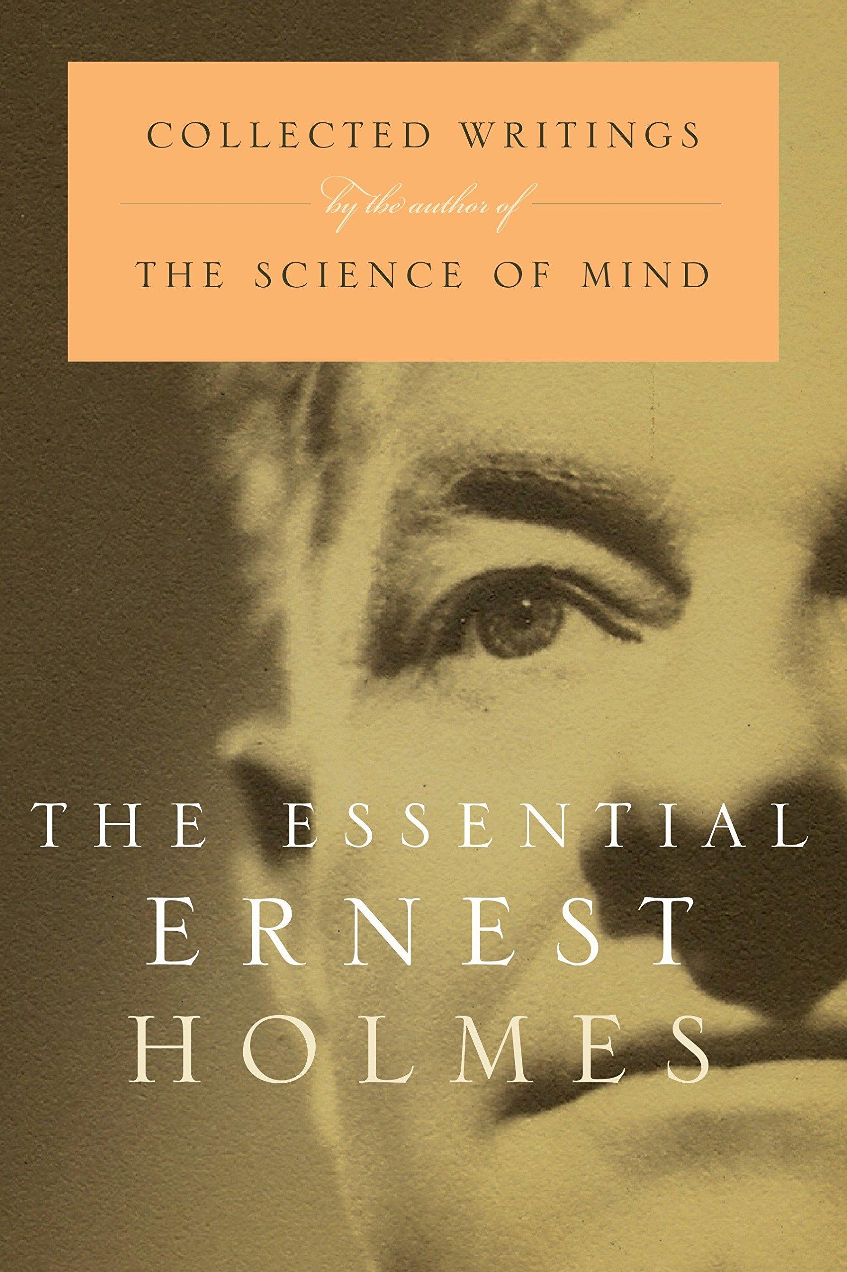 The Essential Ernest Holmes ebook