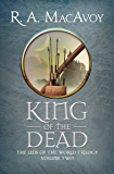 King of the Dead (Lens of the World Trilogy Book 2)