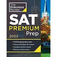 Princeton Review: Princeton Review SAT Premium Prep, 2022: 9 Practice Tests + Review & Techniques + Online Tools