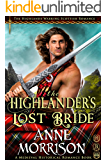 The Highlander's Lost Bride (The Highlands Warring Scottish Romance) (A Medieval Historical Romance Book)