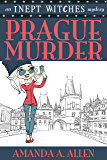 Prague Murder: An Inept Witches Mystery