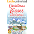 Christmas Kisses and Cookies: A Fabulously Funny Feel Good Christmas Romantic Comedy (New Second Edition - Plus Secret Christmas Cookie Recipe!****Christmas on Kissing Bridge Book 1)