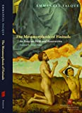 The Metamorphosis of Finitude: An Essay on Birth and Resurrection (Perspectives in Continental Philosophy)