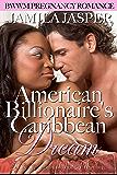 American Billionaire's Caribbean Dream: BWWM Pregnancy Romance