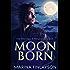 Moonborn: The Proving: A Prequel