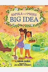 Kamala and Maya's Big Idea Kindle Edition