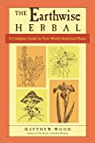 Earthwise Herbal Volume II