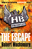 Henderson's Boys: The Escape: Book 1