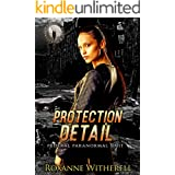 Protection Detail: Federal Paranormal Unit