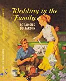 Wedding in the Family (Tobey and Midge Heydon Series Book 5)