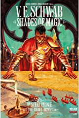 Shades of Magic: The Steel Prince #3.4: The Rebel Army (Shades of Magic - The Steel Prince) Kindle Edition