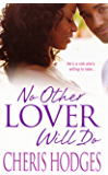 No Other Lover Will Do