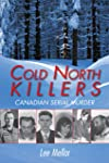 Cold North Killers: Canadian Serial Murder