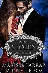 Stolen: A Vampire Blood Courtesans Romance