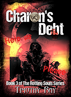 Amazon charons coffers the rotting souls series book 4 ebook charons debt the rotting souls series book fandeluxe Image collections