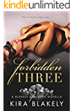 Forbidden Three: A Blakely After Dark Novella (The Forbidden Series Book 4) (English Edition)