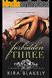 Forbidden Three: A Blakely After Dark Novella (The Forbidden Series Book 4)