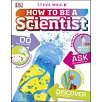 How to Be a Scientist (English Edition)