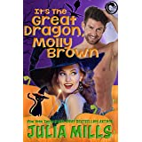 It's the Great Dragon Molly Brown (Dragon Guard Holiday Love Stories Book 1)