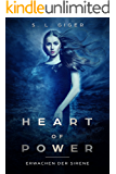 Heart of Power: Erwachen der Sirene: Ein Fantasy Liebesroman für Jugenliche