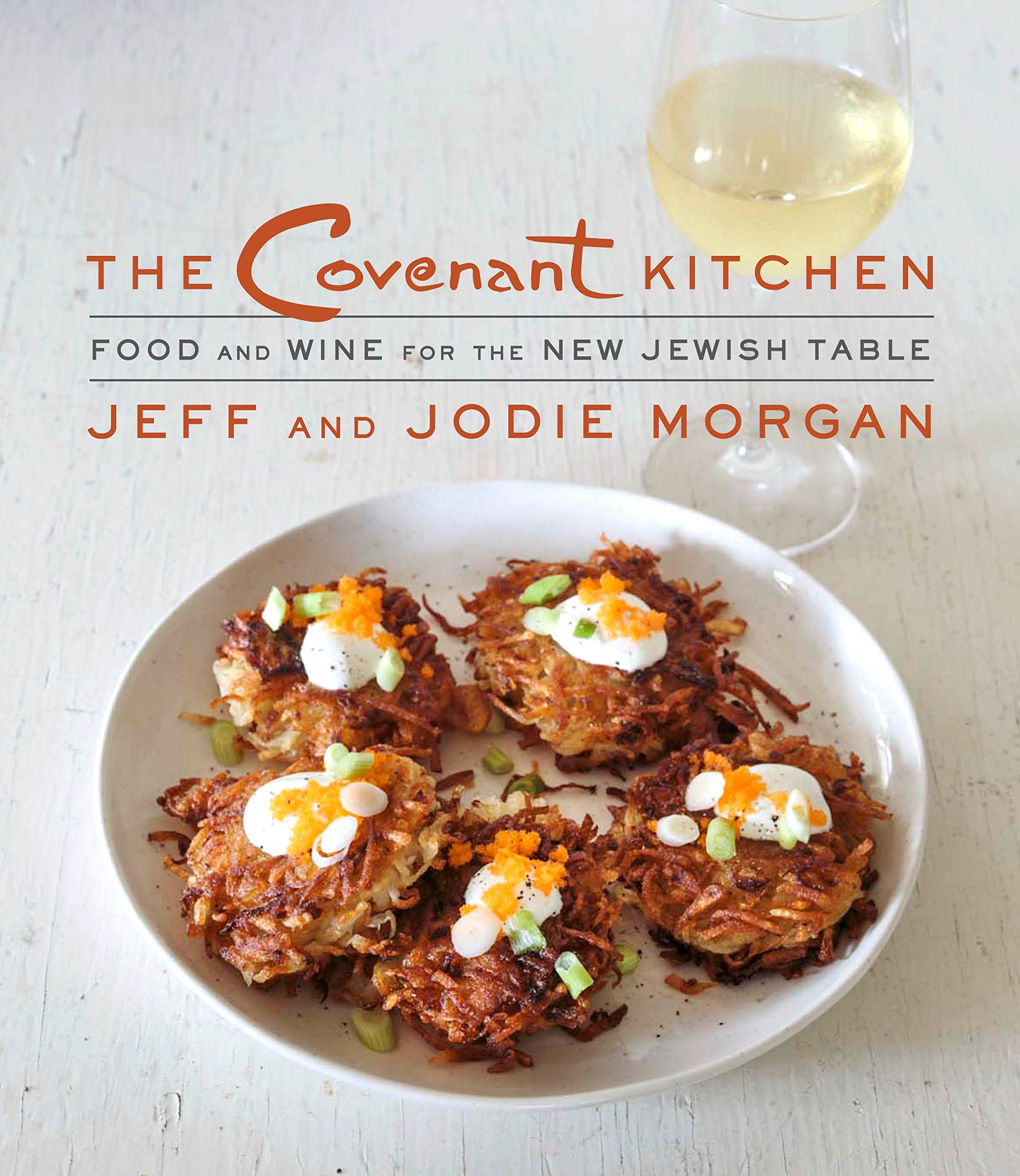Download The Covenant Kitchen: Food and Wine for the New Jewish Table pdf epub