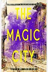The Magic City (Illustrated): Children's Fantasy Classic Kindle Edition