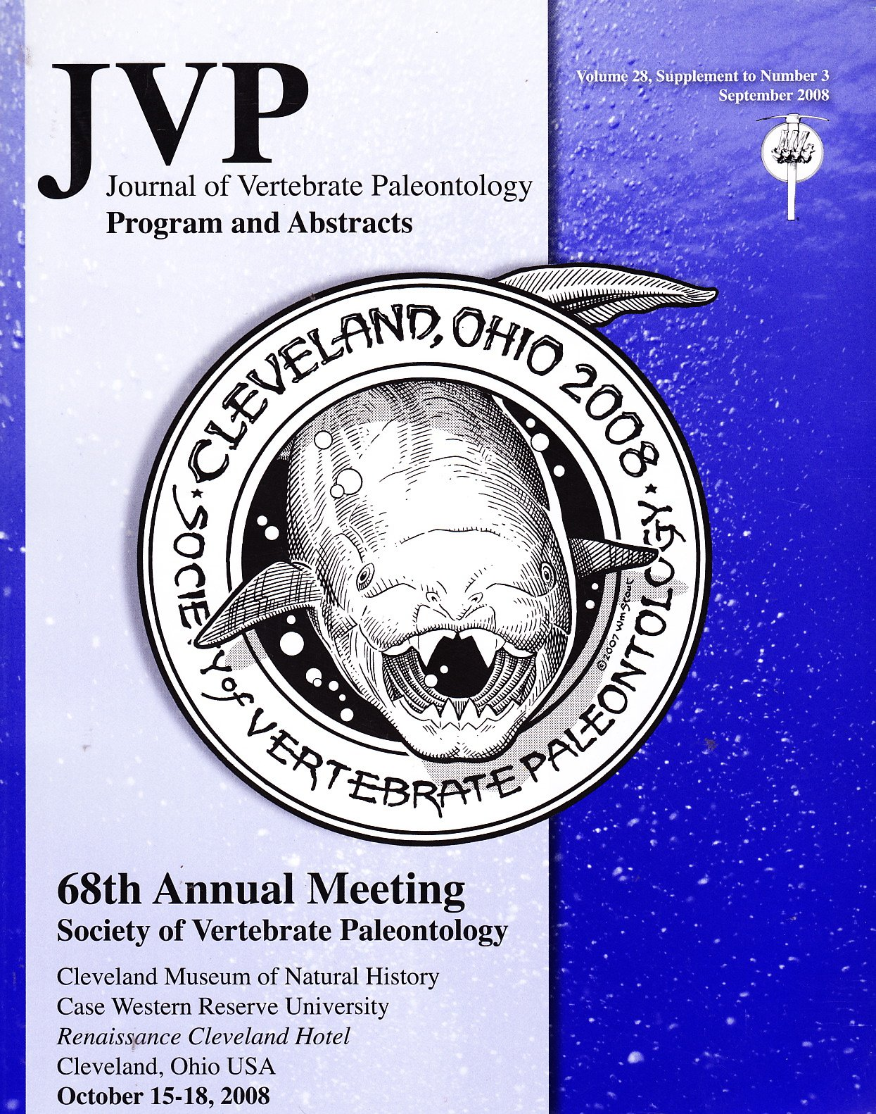 JVP: Journal of Vertebrate Paleontology Program and Abstracts (Volume 28, Supplement to Number 3, September, 68th Annual Meeting, Cleveland, Ohio, October 15-18, 2008)