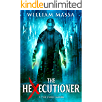 The Curse Maker (The Hexecutioner Book 7) book cover