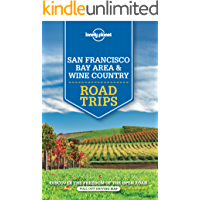 Lonely Planet San Francisco Bay Area & Wine Country Road Trips (Travel Guide) (English Edition)