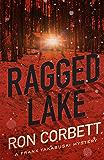 Ragged Lake: A Frank Yakabuski Mystery