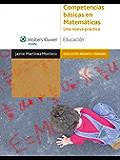 Competencias básicas en Matemáticas: Una nueva práctica (Educación infantil y primaria)