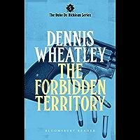 The Forbidden Territory (Duke De Richleau Book 5) (English Edition)