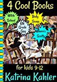 4 Cool Books for Kids 9-12: Witch School, Body Swap, Where's Scotty, Diary of a 6th Grade Spy (English Edition)