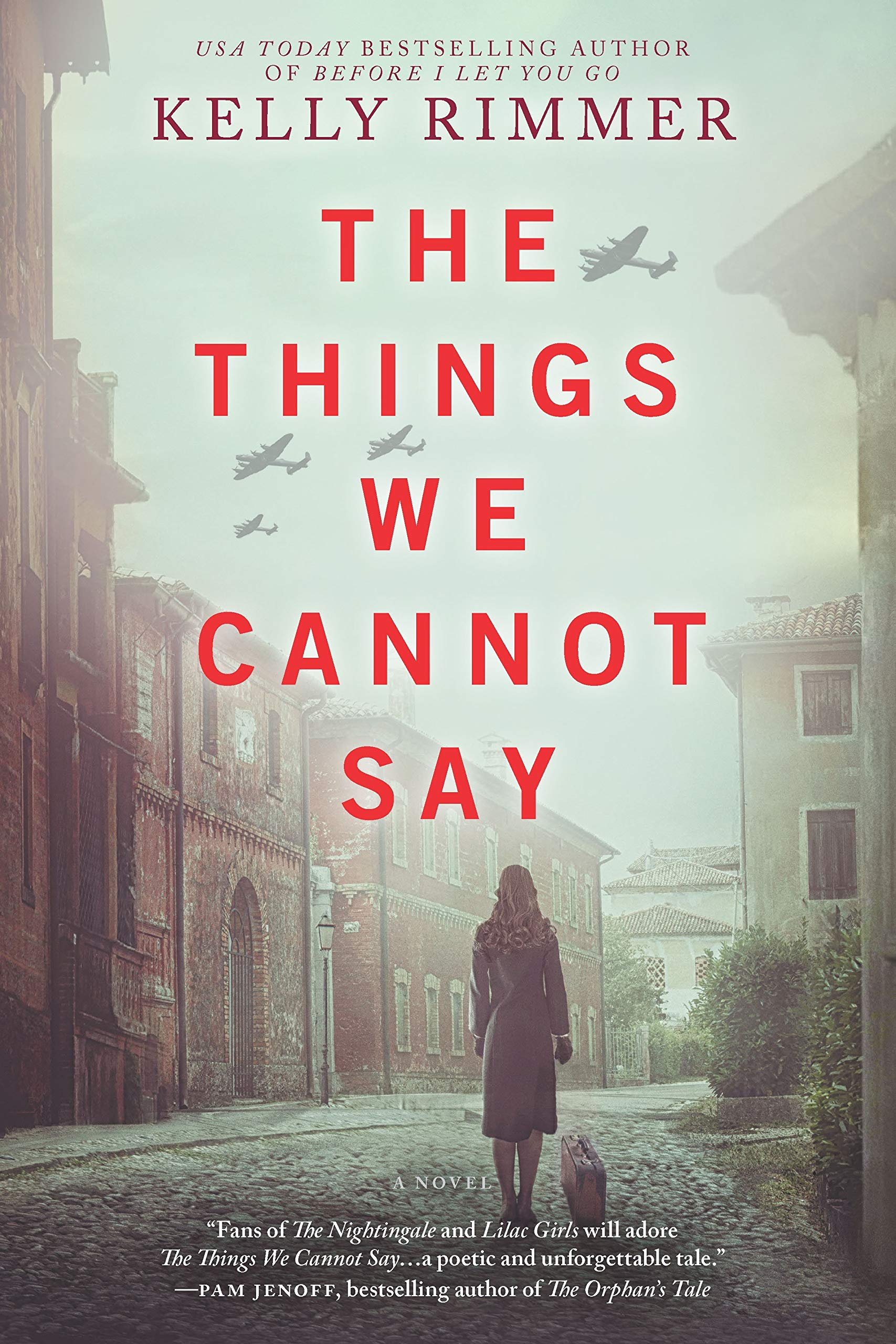The Things We Cannot Say: A Novel by Graydon House