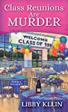 Class Reunions Are Murder (A Poppy McAllister Mystery)