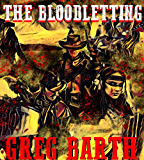 The Bloodletting (Lew Younger Book 1)