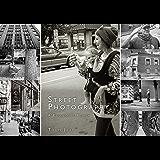 Street Photography: A Beginner's Primer