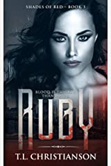 Ruby: Blood is Thicker Than Water (Shades of Red Book 3) Kindle Edition