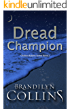 Dread Champion (Chelsea Adams Series Book 2)