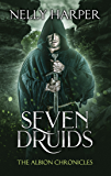 Seven Druids (The Albion Chronicles Book 2)