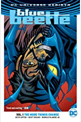 Blue Beetle (2016-2018) Vol. 1: The More Things Change Kindle Edition