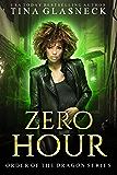 Zero Hour: Prequel (Order of the Dragon Book 1)