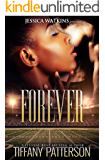 Forever: a standalone, interracial romance