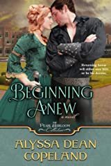 Beginning Anew (The Pearl Heirloom Collection Book 2) Kindle Edition