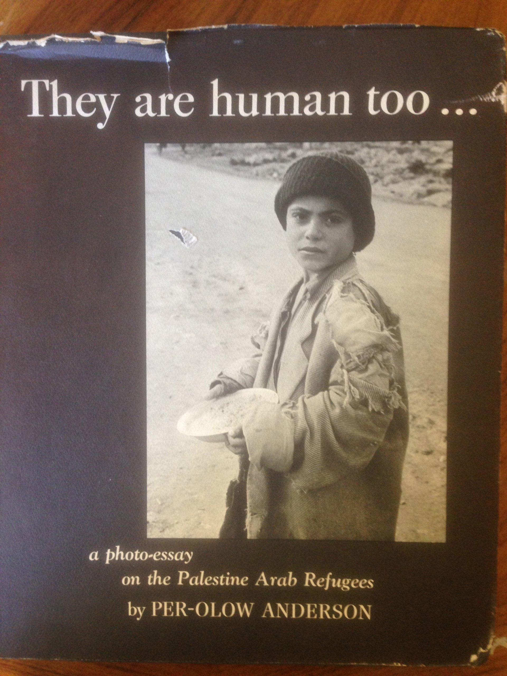 they are human too a photographic essay on the arab a photographic essay on the arab refugees per anderson com books