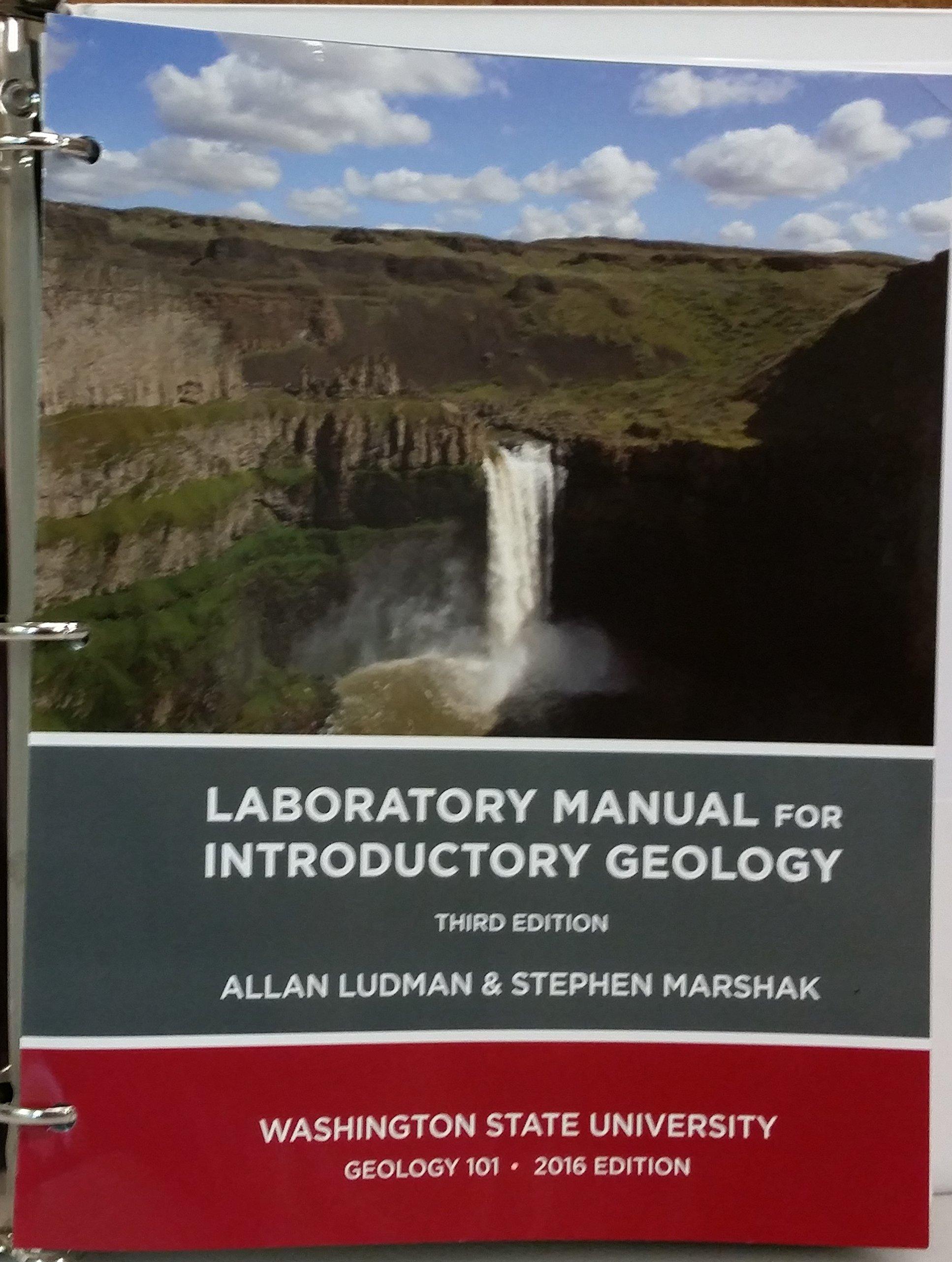 Loose Leaf 2016 Laboratory Manual for Introductory Geology 3rd Custom  Edition for WSU: Allan Ludman, Stephen Marshak: 9780393601138: Amazon.com:  Books