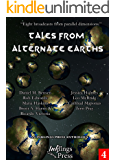 Tales From Alternate Earths: Eight broadcasts from parallel dimensions (English Edition)