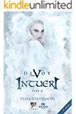 Intueri (Série Devoy Livro 2)