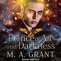 Prince of Air and Darkness: Darkest Court Series, Book 1